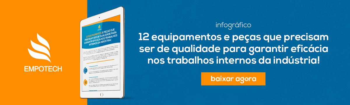infografico-equipamentos-e-pecas-que-precisam-ser-de-qualidade-para-garantir-eficacia-nos-trabalhos-internos-da-industria